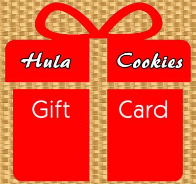 Hula Cookies Gift Certificate